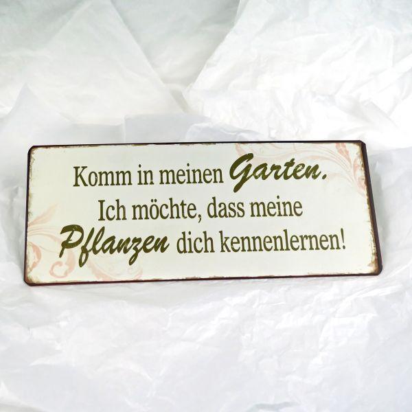"Deko-Schild ""Komm in meinen Garten..."""